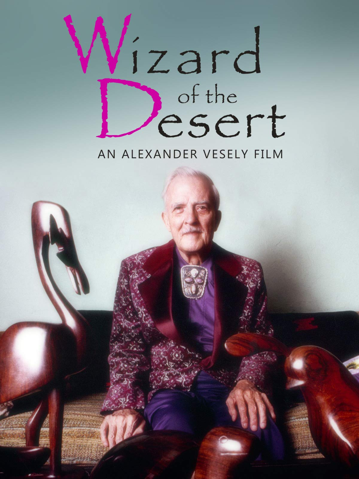 Wizard of the desert - Film d' Alexander VESELY